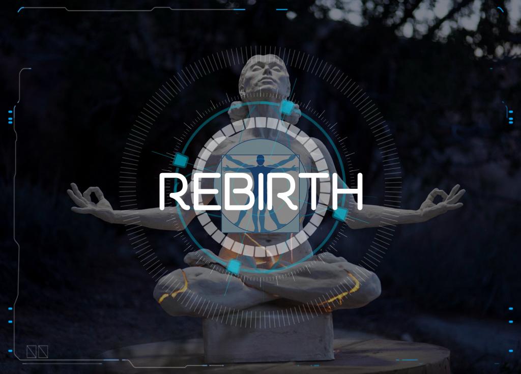 Rebirth Experience